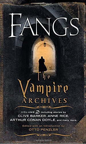 Fangs: The Vampire Archives, Volume 2 from Vintage Crime/Black Lizard