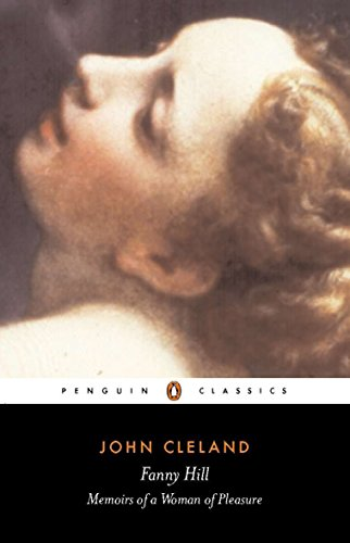 Fanny Hill or Memoirs of a Woman of Pleasure (Classics) from Penguin Classics