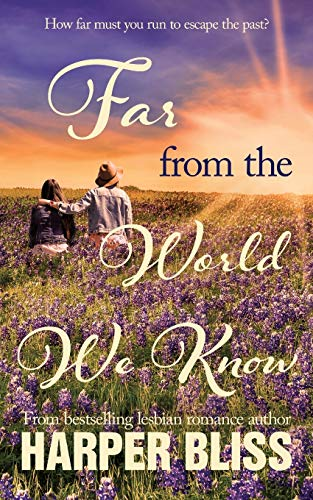 Far from the World We Know from Ladylit Publishing