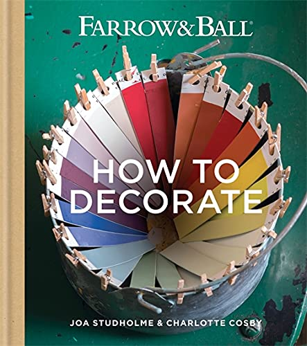 Farrow & Ball How to Decorate: Transform your home with paint & paper from Octopus Publishing Group