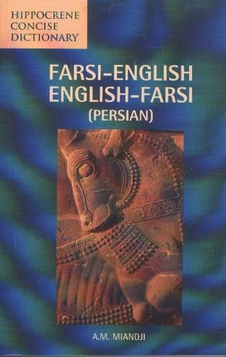 Farsi-English/English-Farsi (Persian) Concise Dictionary (Hippocrene Concise Dictionary) from Hippocrene: 67302