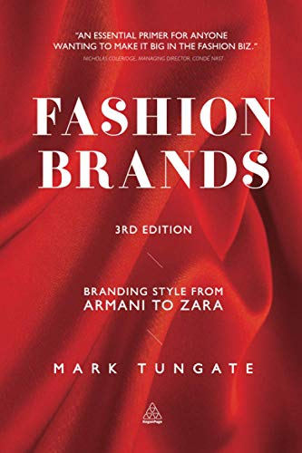 Fashion Brands: Branding Style from Armani to Zara from Kogan Page