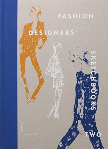 Fashion Designers' Sketchbooks Two from Laurence King