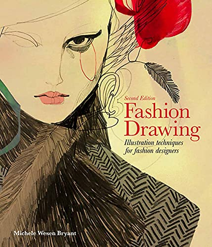 Fashion Drawing, Second edition: Illustration Techniques for Fashion Designers from Laurence
