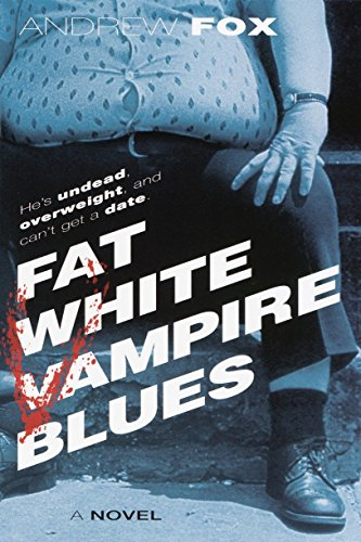 Fat White Vampire Blues from Ballantine Books