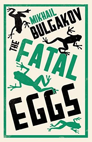 Fatal Eggs from Alma Classics