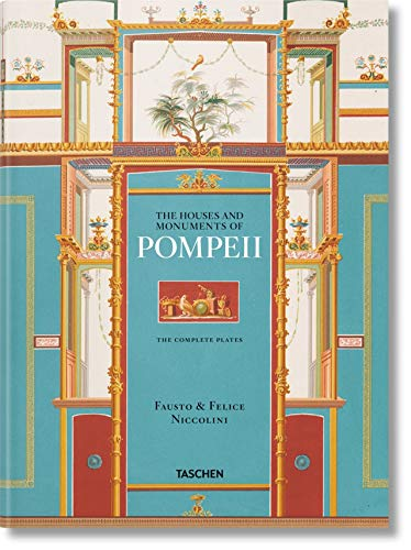 Fausto & Felice Niccolini: Houses and monuments of Pompeii: NICCOLINI, POMPEII-TRILINGUE from Taschen
