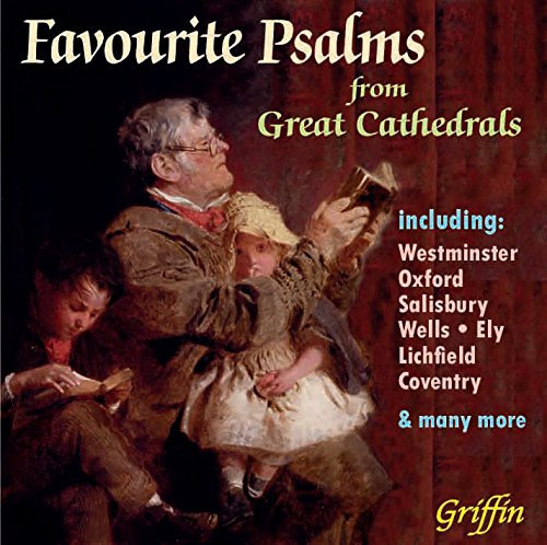 Favourite Psalms From Great Cathedrals from Griffin & Company