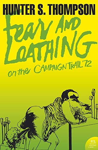 Fear and Loathing on the Campaign Trail '72 (Harper Perennial Modern Classics) from Harper Perennial
