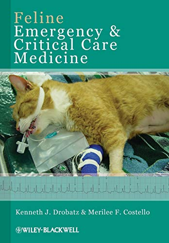 Feline Emergency and Critical Care Medicine from Wiley-Blackwell