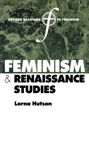 Feminism And Renaissance Studies (Oxford Readings In Feminism) from Oxford University Press