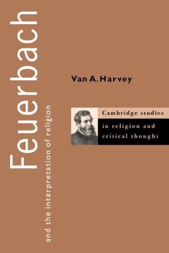 Feuerbach & Interpretation Religion (Cambridge Studies in Religion and Critical Thought) from Cambridge University Press