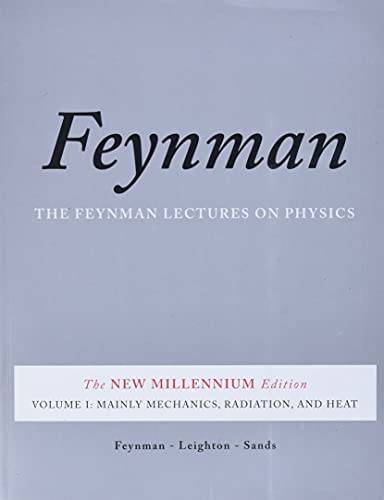 The Feynman Lectures on Physics, Vol. I: The New Millennium Edition: Mainly Mechanics, Radiation, and Heat: 1 from Basic Books