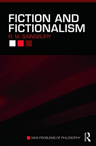 Fiction And Fictionalism (New Problems of Philosophy) from Routledge
