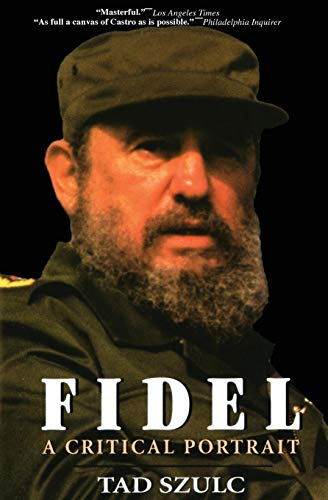 Fidel: : A Critical Portrait from Harper Perennial