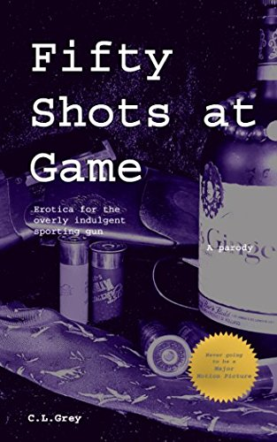 Fifty Shots at Game: Erotica for the Overly Indulgent Sporting Gun: Volume 1 (50 Shots at Game) from Createspace Independent Publishing Platform