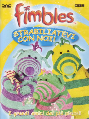 Fimbles - Strabiliatevi Con Noi from CD