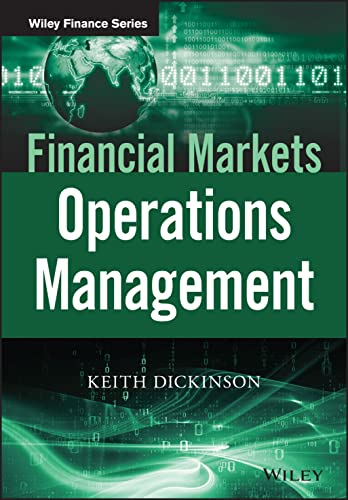 Financial Markets Operations Management (The Wiley Finance Series) from Wiley
