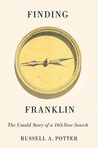 Finding Franklin: The Untold Story of a 165-Year Search from McGill-Queen's University Press