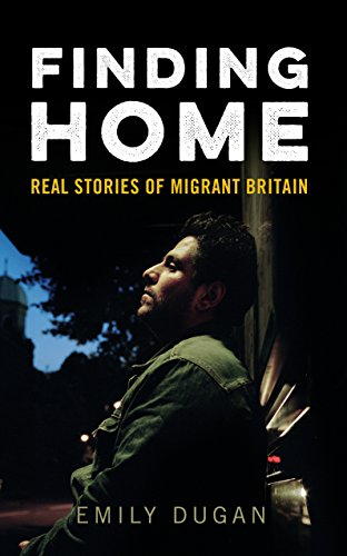 Finding Home: The Real Stories of Migrant Britain from Icon Books Ltd