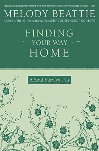 Finding Your Way Home: A Soul Survival Kit from HarperOne