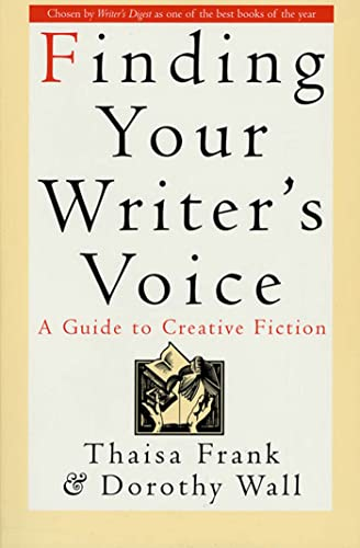 Finding Your Writer's Voice from St. Martin's Griffin