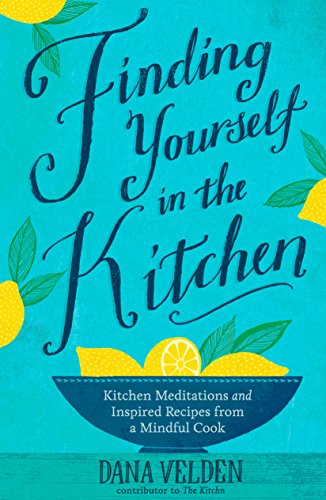 Finding Yourself in the Kitchen from Rodale Press Inc.