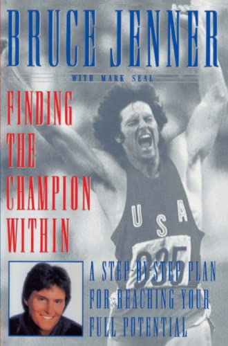 Finding the Champion Within: A Step-by-Step Plan for Reaching Your Full Potential from Simon & Schuster