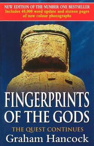 Fingerprints Of The Gods: The Quest Continues (New Updated Edition) from Century