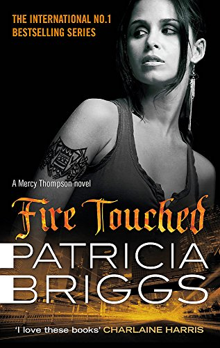 Fire Touched: Mercy Thompson: Book 9 from Orbit