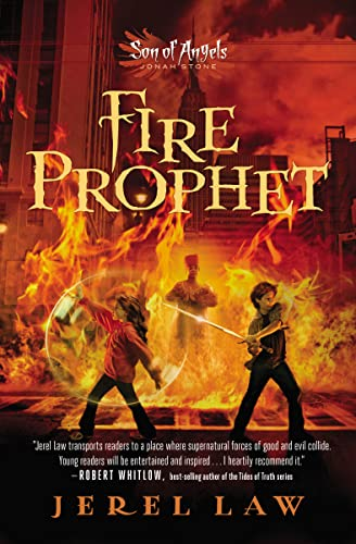 Fire prophet: 02 (Son of Angels, Jonah Stone) from Thomas Nelson