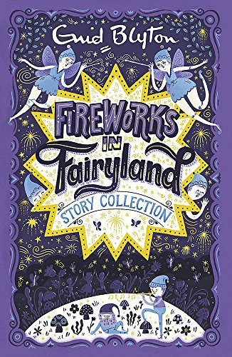 Fireworks in Fairyland Story Collection (Bumper Short Story Collections) from Hodder Children's Books