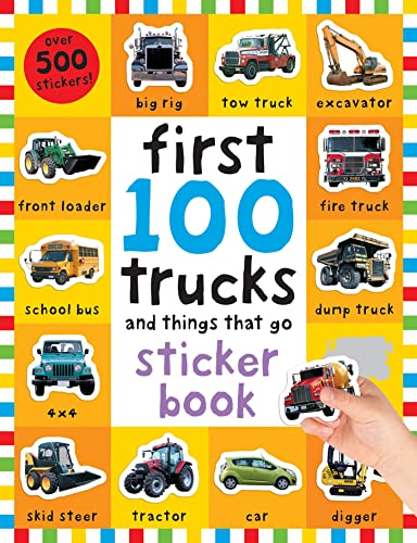 First 100 Stickers: Trucks and Things That Go: Sticker Book from Macmillan USA