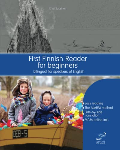 First Finnish Reader for beginners: bilingual for speakers of English: Volume 1 (Graded Finnish Readers) from Createspace