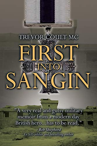 First into Sangin from Xlibris Corporation