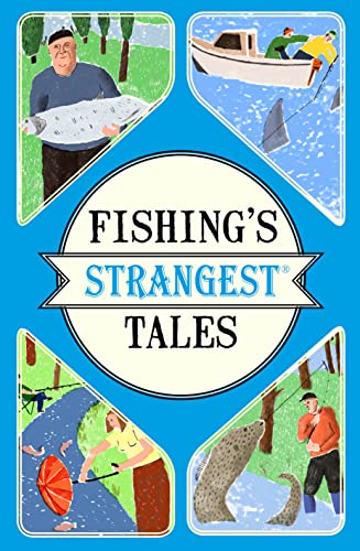 Fishing's Strangest Tales from Portico