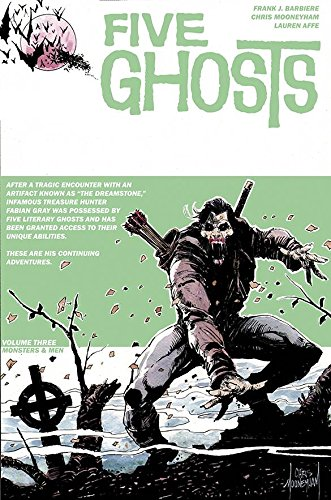 Five Ghosts Volume 3: Monsters and Men: 03 from Image Comics