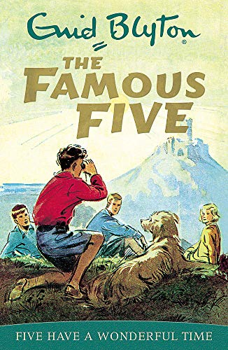 Five Have A Wonderful Time: Book 11 (Famous Five) from Hodder Children's Books