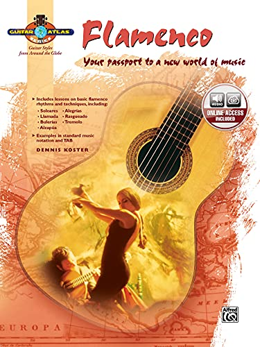 Flamenco: Your Passport to a New World of Music (Guitar Atlas) from Alfred Music