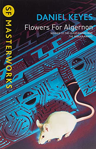 Flowers For Algernon (S.F. MASTERWORKS) from Gollancz