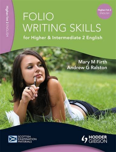 Folio Writing Skills for Higher and Intermediate 2 English (SEM) from Hodder Education