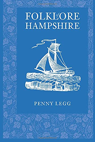 Folklore of Hampshire from The History Press