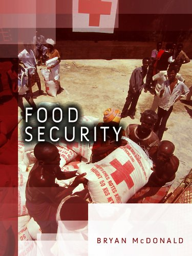 Food Security: Addressing Challenges from Malnutrition, Food Safety and Environmental Change (Dimensions of Security) from Polity Press