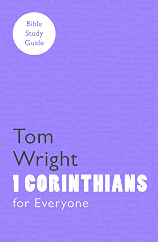 For Everyone Bible Study Guides: 1 Corinthians (NT for Everyone: Bible Study Guide) from SPCK Publishing