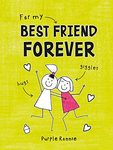 For My Best Friend Forever (Purple Ronnie) from Summersdale Publishers