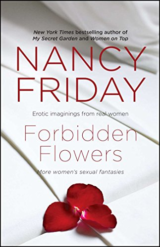 Forbidden Flowers: More Women's Sexual Fantasies from Gallery Books
