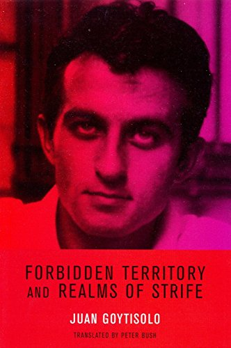 Forbidden Territory and Realms of Strife: The Memoirs Of Juan Goytisolo from Verso