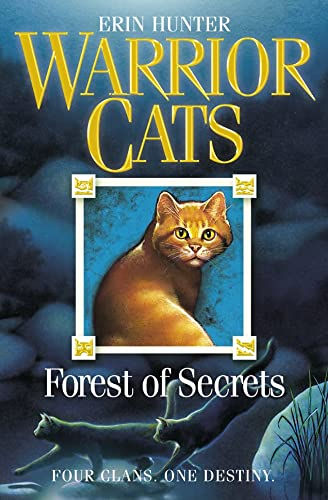 Forest of Secrets (Warrior Cats): FOUR CLANS. ONE DESTINY.: Book 3 from HarperCollins Publishers