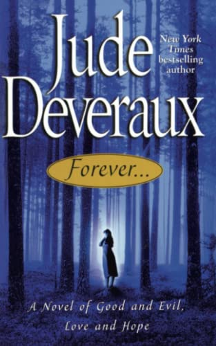 Forever. . .: A Novel of Good and Evil, Love and Hope from Gallery Books
