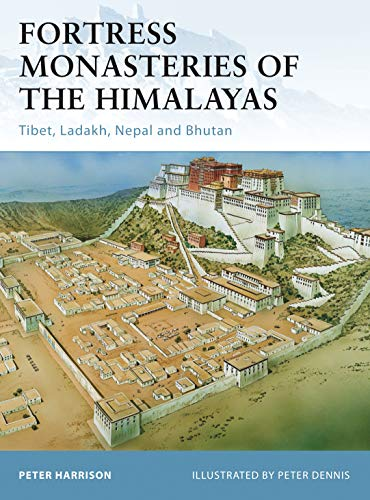 Fortress Monasteries of the Himalayas: 104 from Osprey Publishing